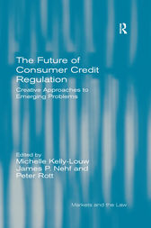 The Future of Consumer Credit Regulation by Michelle Kelly-Louw