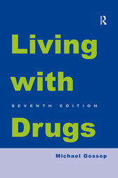 Living With Drugs by Michael Gossop
