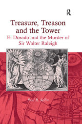 Treasure, Treason and the Tower by Paul R. Sellin