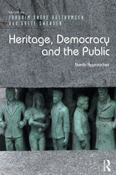 Heritage, Democracy and the Public by Torgrim Sneve Guttormsen