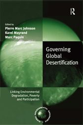 Governing Global Desertification by Pierre Marc Johnson