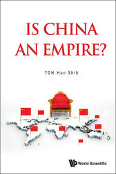 Is China an Empire? by Han Shih Toh
