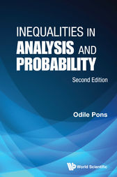 Inequalities in Analysis and Probability by Odile Pons