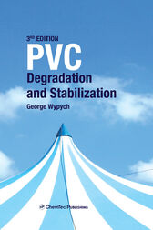 PVC Degradation and Stabilization by George Wypych