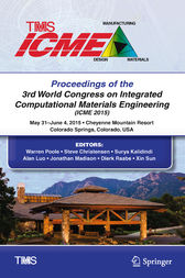 Proceedings of the 3rd World Congress on Integrated Computational Materials Engineering (ICME) by Warren Poole