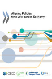 Aligning Policies for a Low-carbon Economy by OECD Publishing