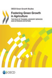 Fostering Green Growth in Agriculture by OECD Publishing