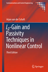 L2-Gain and Passivity Techniques in Nonlinear Control by Arjan van der Schaft