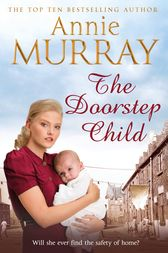 The Doorstep Child by Annie Murray