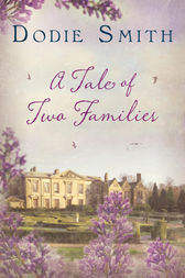 Tale of Two Families by Dodie Smith