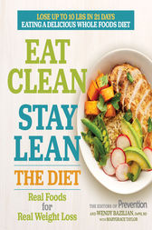 Eat Clean, Stay Lean: The Diet by The Editors of Prevention