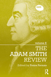 The Adam Smith Review Volume 8 by Fonna Forman