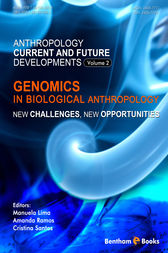 Genomics in Biological Anthropology: New Challenges, New Opportunities by Manuela Lima; Amanda Ramos; Cristina Santos