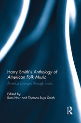 Harry Smith's Anthology of American Folk Music by Ross Hair