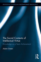 The Social Contexts of Intellectual Virtue by Adam Green