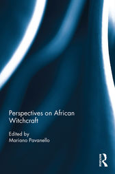 Perspectives on African Witchcraft by Mariano Pavanello