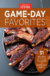 Game-Day Favorites by America's Test Kitchen