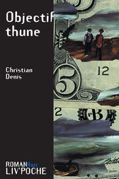 Objectif thune by Christian Denis