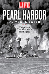 LIFE Pearl Harbor by The Editors of LIFE
