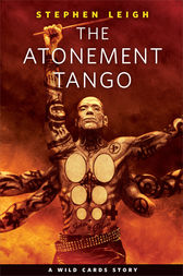 The Atonement Tango by Stephen Leigh
