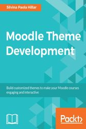 Moodle Theme Development by Silvina Paola Hillar