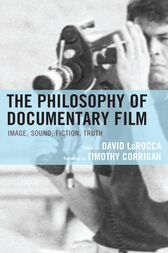 The Philosophy of Documentary Film by David LaRocca