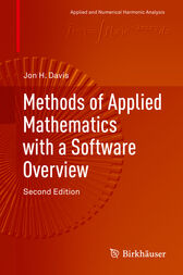 Methods of Applied Mathematics with a Software Overview by Jon H. Davis