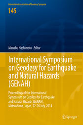 International Symposium on Geodesy for Earthquake and Natural Hazards (GENAH) by Manabu Hashimoto