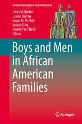 Boys and Men in African American Families by Linda M. Burton