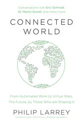 Connected World by Philip Larrey