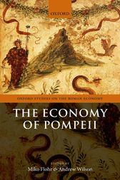 The Economy of Pompeii by Miko Flohr