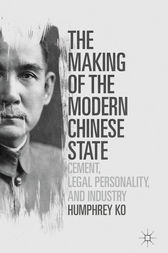 The Making of the Modern Chinese State by Humphrey Ko