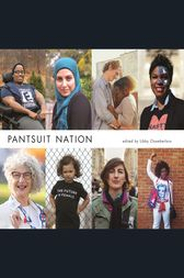Pantsuit Nation by Libby Chamberlain