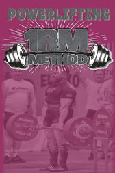 Powerlifting 1RM Method by Lawrence Farncombe