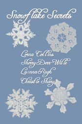 Snowflake Secrets by Lorna Collins