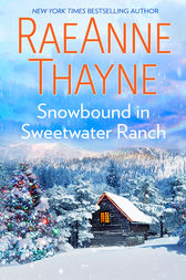 Snowbound in Sweetwater Ranch by RaeAnne Thayne