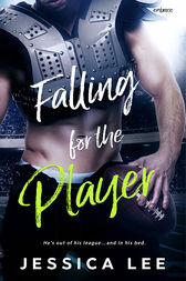 Falling for the Player by Jessica Lee