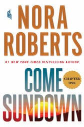 Come Sundown: Chapter 1 by Nora Roberts
