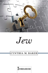 Jew by Cynthia M. Baker