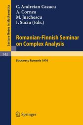 Romanian-Finnish Seminar on Complex Analysis by C. Andreian Cazacu
