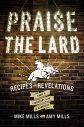 Praise the Lard by Mike Mills