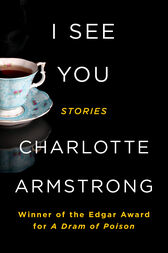 I See You by Charlotte Armstrong