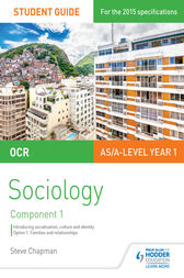 OCR Sociology Student Guide 1: Socialisation, Culture and Identity with Family by Steve Chapman