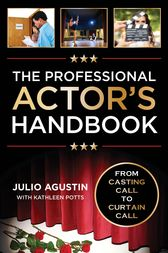 The Professional Actor's Handbook by Julio Agustin