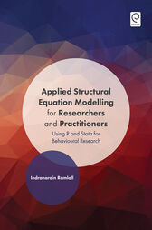 Applied Structural Equation Modelling for Researchers and Practitioners by Indranarain Ramlall