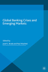 Global Banking Crises and Emerging Markets by Josef C. Brada