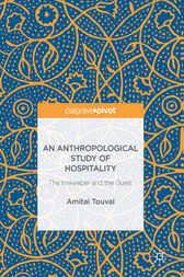 An Anthropological Study of Hospitality by Amitai Touval
