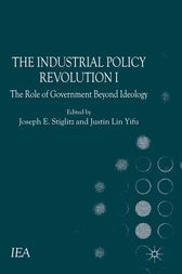 The Industrial Policy Revolution I by J. Esteban