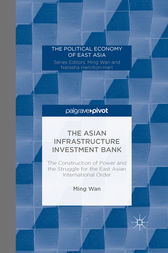 The Asian Infrastructure Investment Bank by M. Wan