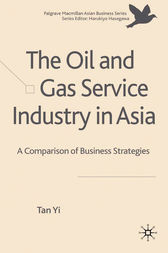 The Oil and Gas Service Industry in Asia by T. Yi
